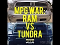 Ram vs Tundra MPG Test Plus Some Impressions Of Each