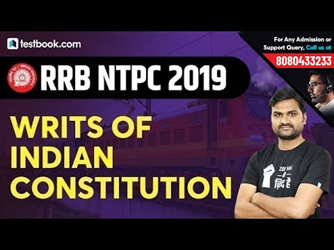 Writs of Indian Constitution in Hindi   Polity Class for RRB NTPC 2019   GS by Pankaj Sir