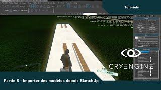 Tutorial | CryEngine 3 - PART 5 - Importer des models de SketchUp dans CE3