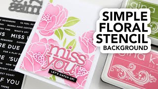 Simple Floral Stencil And Die Cut Sentiment