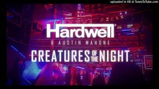 Hardwell and Austin Mahone - Creatures Of The Night (KVR Remix)