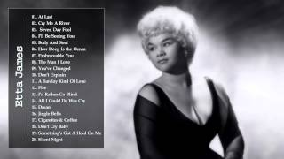 Etta James || Best Songs Of Etta James ||Etta James Collection HQ / MP3