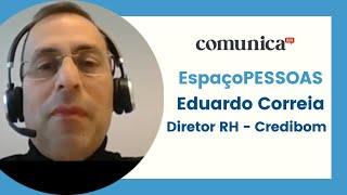 Entrevista Eduardo Correia Diretor RH: O teletrabalho na Credibom