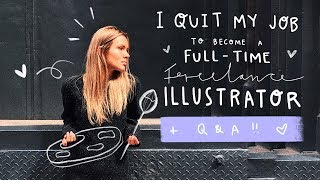 HOW I QUIT MY JOB TO BECOME A FULL-TIME FREELANCE ILLUSTRATOR + Q&A + SPEEDPAINT 👩🏼🎨