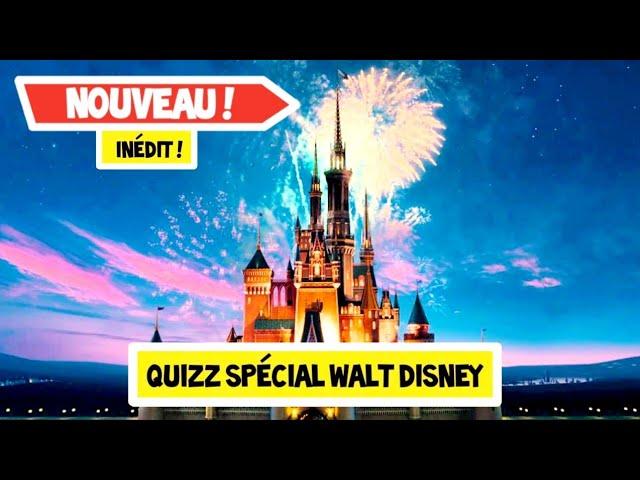 Quizz special : Walt Disney