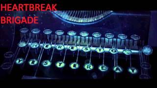Heartbreak Brigade (Guitar Only)