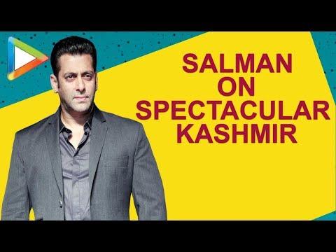 """I'd want to keep going back to Kashmir to shoot movies"":Salman Khan |Notebook | Pranutan Zaheer"