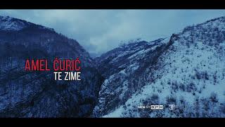 AMEL ĆURIĆ   TE ZIME (Official Video 4K)