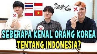 SEBERAPA ORANG KOREA TAU TENTANG INDONESIA - Quiz tentang Indonesia  인도네시아 퀴즈?