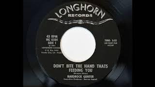 Hardrock Gunter - Don't Bite The Hand Thats Feeding You (Longhorn 4501)