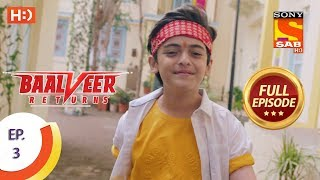 Baalveer Returns   Ep 3   Full Episode   12th September, 2019