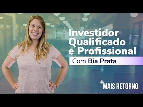 Investidor QUALIFICADO e PROFISSIONAL – Descomplica #3