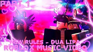 New Rules   Dua Lipa | Roblox Music Video | Part 1   Forgiveness