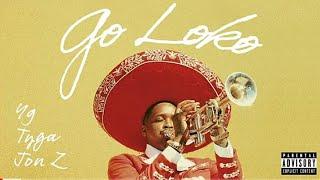 Yg   Go Loko (Lyrics Video) Ft. Tyga, Jon Z