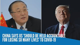 China says US 'should be held accountable for losing so many lives' to COVID-19