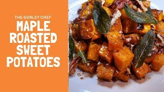 Maple Roasted Sweet Potatoes With Maple Pecans And Sage Brown Butter
