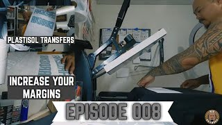 Pressing Shirts and Saving Money With Plastisol Transfers - Vlog 008
