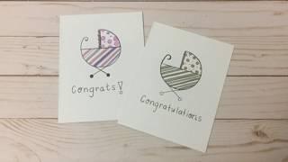 Congratulations Baby Card | Minimal Supplies | DIY | Design. Draw. Create
