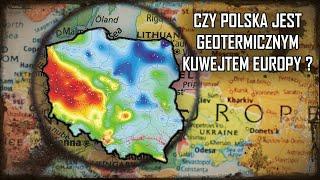Czy Polska jest geotermicznym Kuwejtem Europy?