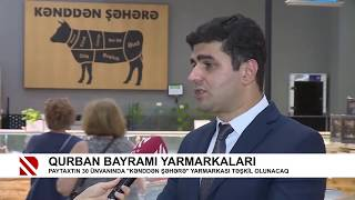 "Sarkhan Sarkhanov about ""From Village to City"" fairs"