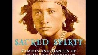 Sacred Spirit Chants and Dances of the Native Americans Music