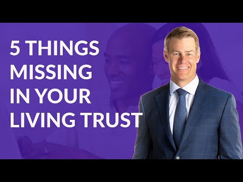 Download 5 Things Missing in Your Living Trust Mp4 HD Video and MP3
