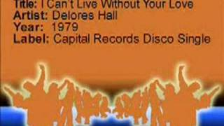 I Can't Live Without Your Love - Deloris Hall