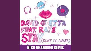 Stay (Don't Go Away) (feat. Raye) (Nico De Andrea Remix)