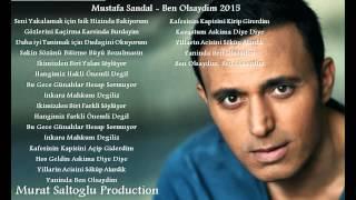 Mustafa Sandal - Ben Olsaydım 2015