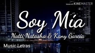 Natti Natasha & Kany Garcia   Soy Mía (Letra) HD