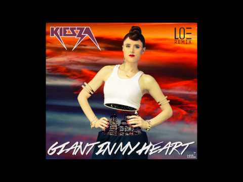 Kiesza - Giant In My Heart (Loe Remix)