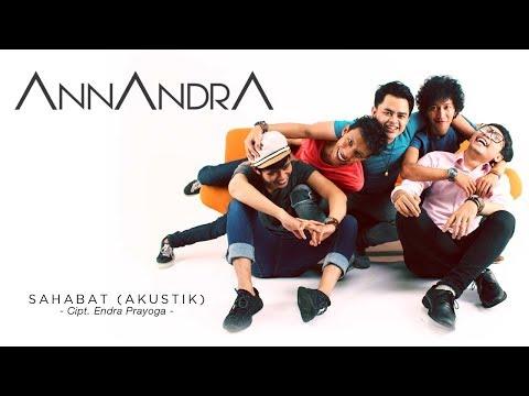 Single Terbaru ANNANDRA Berjudul Sahabat Versi Akustik