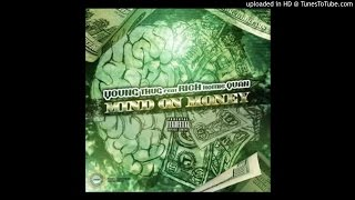 Young Thug & Rich Homie Quan - M.O.M. (Mind On Money)