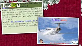 Superior and Comfy Air Ambulance Service in Guwahati