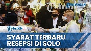 Begini Syarat Terbaru Resepsi Pernikahan di Solo, Kuota Jadi 250 Undangan hingga Hiburan Diizinkan