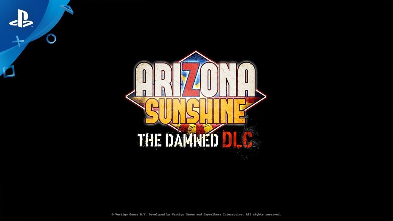 "Arizona Sunshine ""The Damned"" DLC Launches August 27"