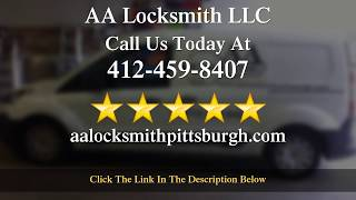AA Locksmith LLC Pittsburgh PA 5 Star Review by Kelly King