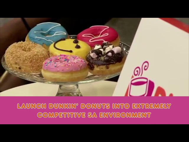 Dunkin' Donuts: South Africa launch