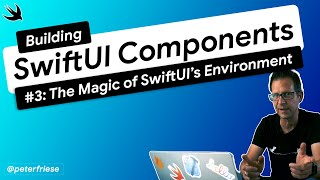 Use the Magic of SwiftUI's Environment to Make Your SwiftUI Views Configurable