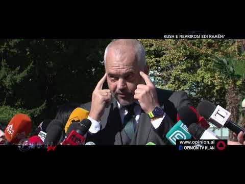 Opinion - Kush e nevrikosi Edi Ramen? (25 tetor 2017)