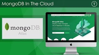 MongoDB In The Cloud With Atlas