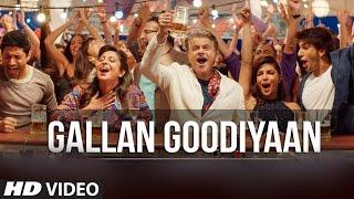 'Gallan Goodiyaan' Video Song | Dil Dhadakne Do   - YouTube