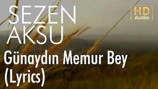 Sezen Aksu - Günaydın Memur Bey (Lyrics I Şarkı Sözleri)