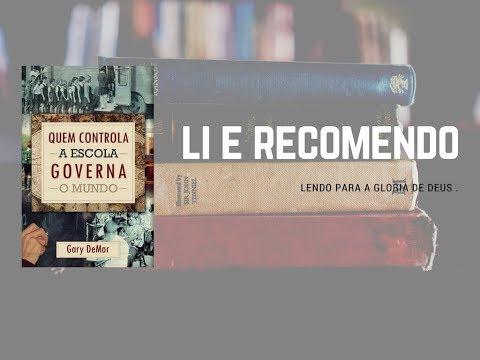 Quem Governa a Escola Governa o Mundo   Editora Monergismo