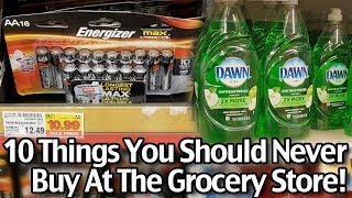 10 Things You Should Not Buy At The Grocery Store!