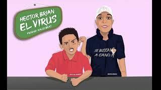 Video El Virus (Audio) de Héctor Brian