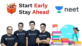 Start Early, Stay Ahead | NEET Preparation | Foundation For NEET | Ft. Unacademy NEET