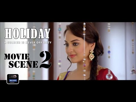 Holiday (2014) Official Movie Scene #2 | Akshay Kumar,Sonakshi Sinha