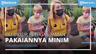 Ibu Diusir dari Taman karena Dianggap Pakai Baju Terlalu Seksi, sang Anak Menangis Ketakutan