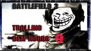 Battlefield 3 - Trolling dem Noobs 9